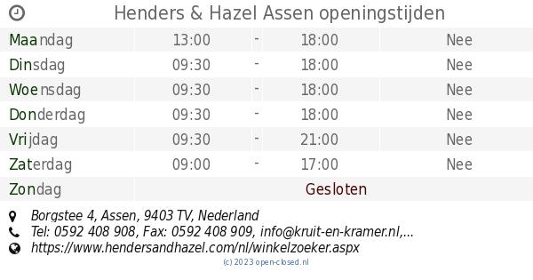 Kruit En Kramer Assen.Henders Hazel Assen Openingstijden Borgstee 4