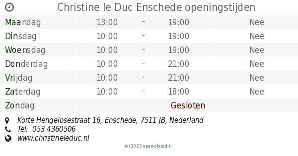 Christine Le Duc Enschede Openingstijden Korte Hengelosestraat 16