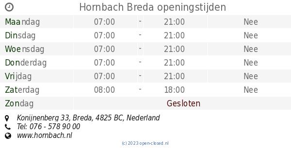 Openingstijden Hornbach Breda.Hornbach Breda Openingstijden Konijnenberg 33